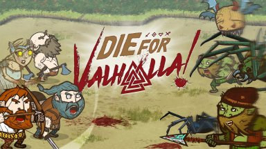 Превью: Die for Valhalla!