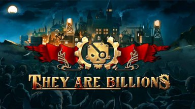 Превью: They Are Billions